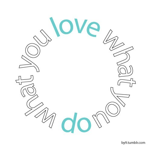 do-what-you-love-5j37zoipn-133394-500-500_large